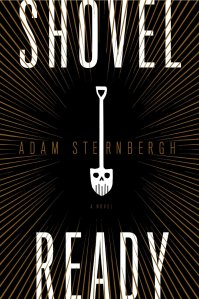 Shovel-Ready-Adam-Sternbergh-Cover