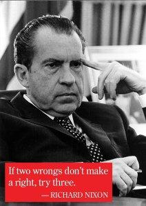 Two Wrongs Richard Nixon